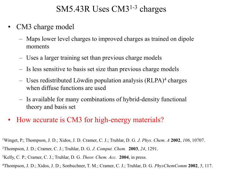 SM5.43R Uses CM3