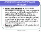 r d a finansowania transakcji bie cych2
