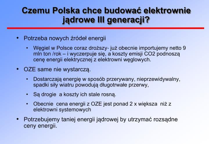 Czemu polska chce budowa elektrownie j drowe iii generacji