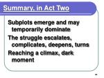 summary in act two