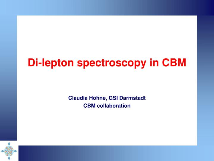 di lepton spectroscopy in cbm n.