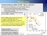 physics case
