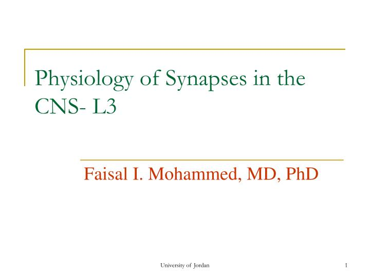 physiology of synapses in the cns l3 n.