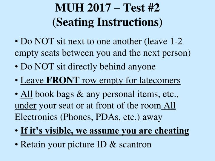 muh 2017 test 2 seating instructions