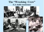 the wrecking crew la studio musicians