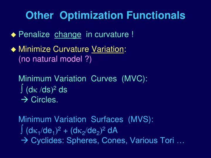 Other  Optimization Functionals