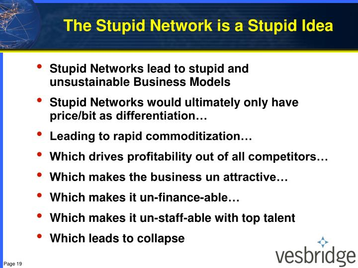 The Stupid Network is a Stupid Idea