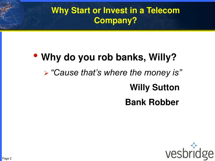 Why start or invest in a telecom company