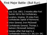 first major battle bull run