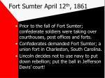 fort sumter april 12 th 1861