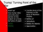 trump turning point of the war