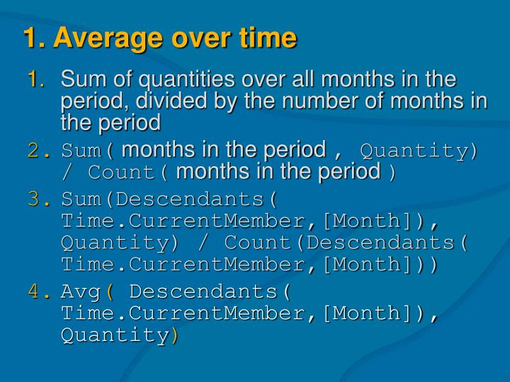 1. Average over time