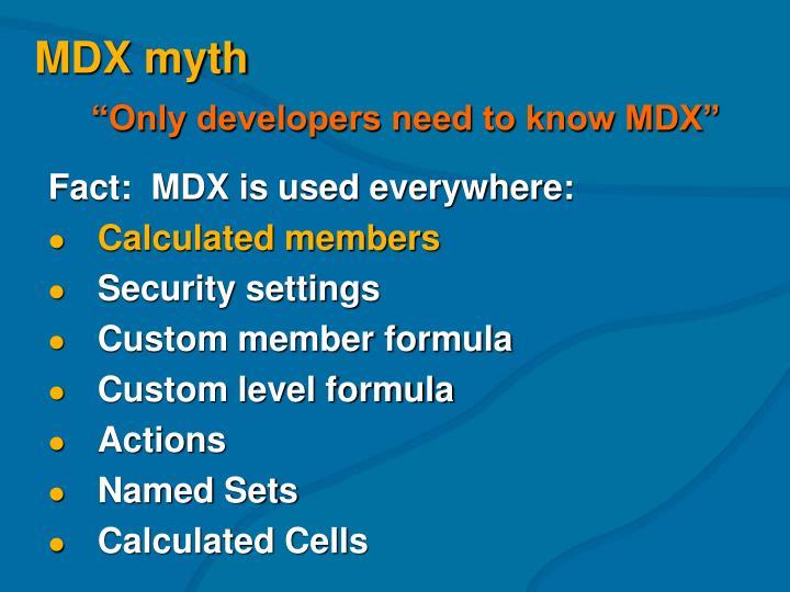 MDX myth
