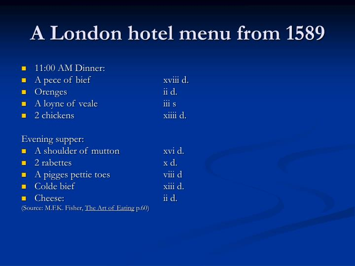 A London hotel menu from 1589