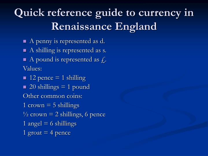 Quick reference guide to currency in Renaissance England