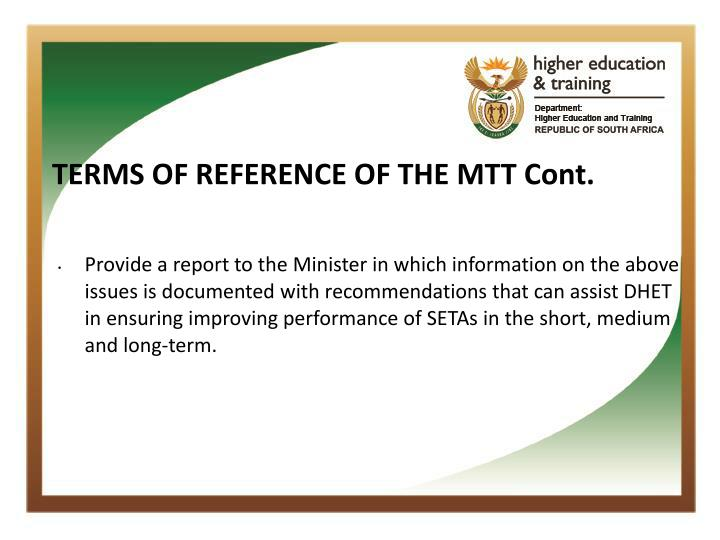 TERMS OF REFERENCE OF THE MTT Cont.