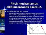 pitch mechanizmus alkalmaz s nak esetei 2