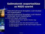 sz lmotorok csoportos t sa az nszo szerint1