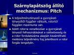 sz rnylap tsz g ll t mechanizmus pitch2