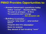 pmad provides opportunities to