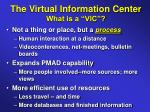 the virtual information center what is a vic