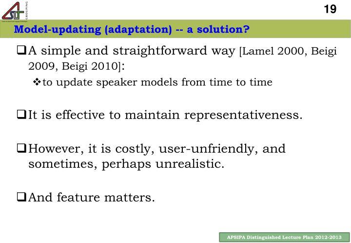 Model-updating (adaptation) -- a solution?