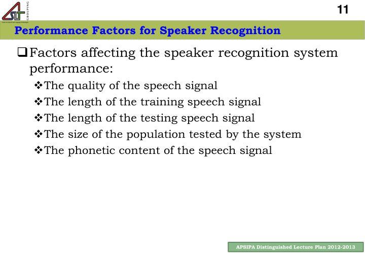 Performance Factors for Speaker Recognition