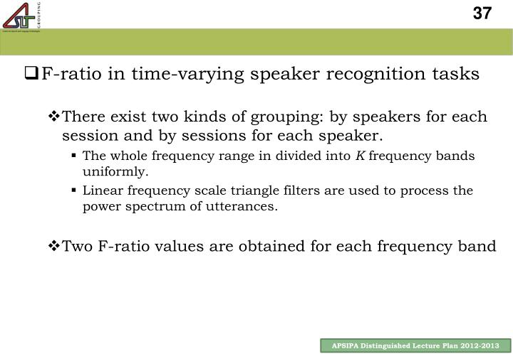F-ratio in time-varying speaker recognition tasks