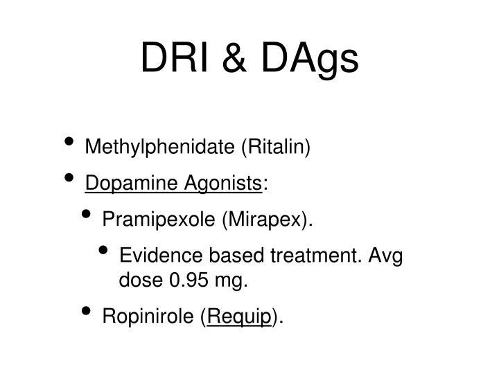 DRI & DAgs