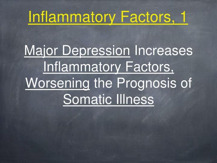 Inflammatory Factors, 1