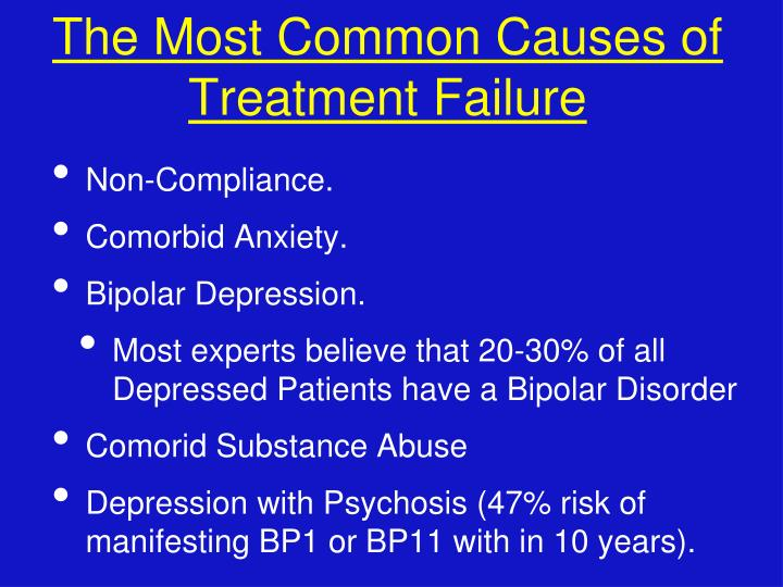 The Most Common Causes of Treatment Failure