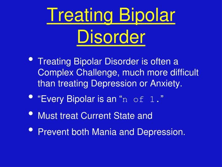 Treating Bipolar Disorder