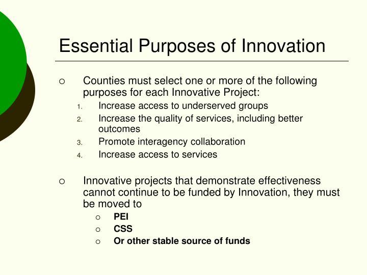Essential Purposes of Innovation
