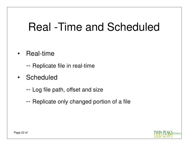 Real -Time and Scheduled