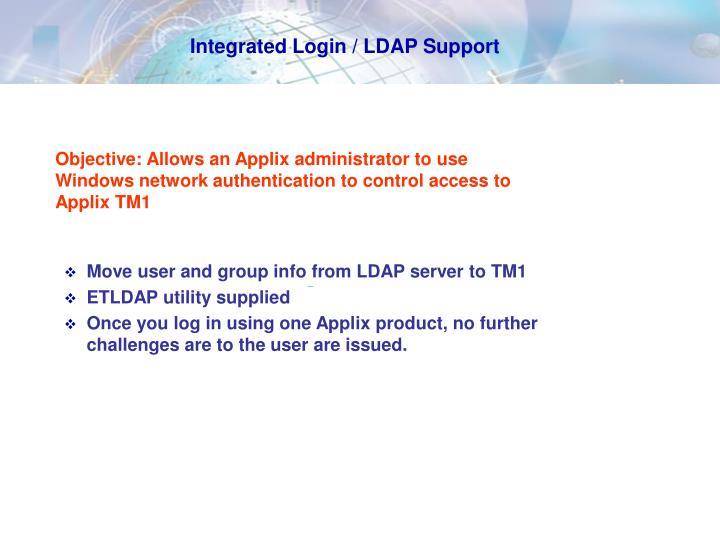 Integrated Login / LDAP Support