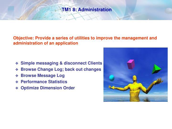 TM1 8: Administration