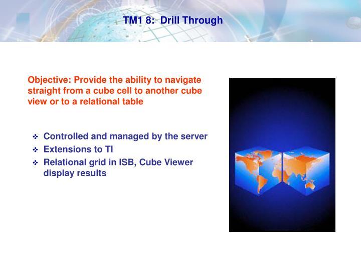TM1 8:  Drill Through