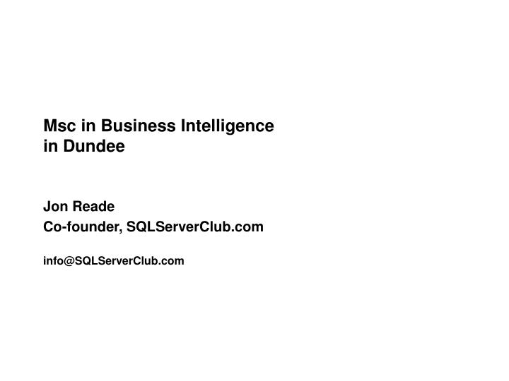 msc in business intelligence in dundee n.