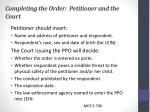 completing the order petitioner and the court