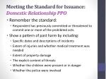 meeting the standard for issuance domestic relationship ppo