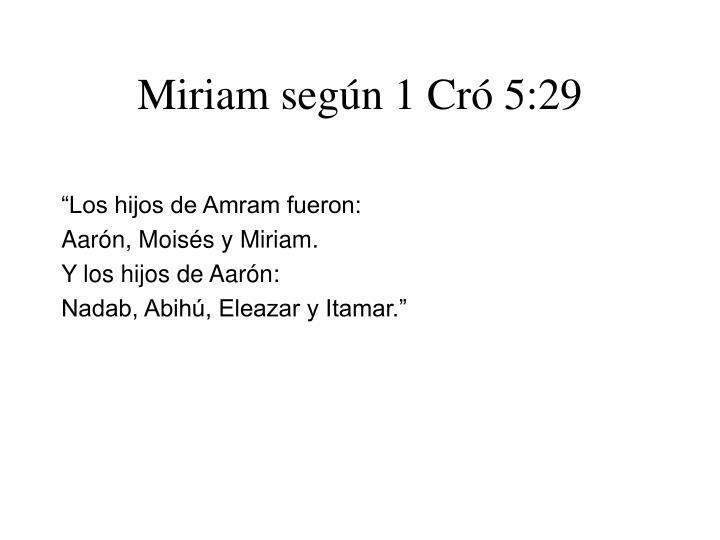 Miriam según 1 Cró 5:29