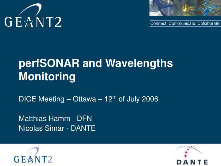 perfsonar and wavelengths monitoring n.