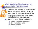 what standards of legal practice are expected of a clinical resident