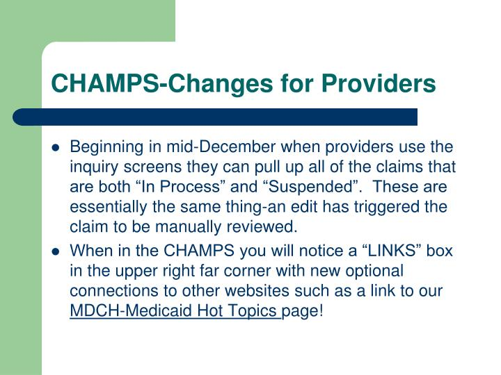 CHAMPS-Changes for Providers