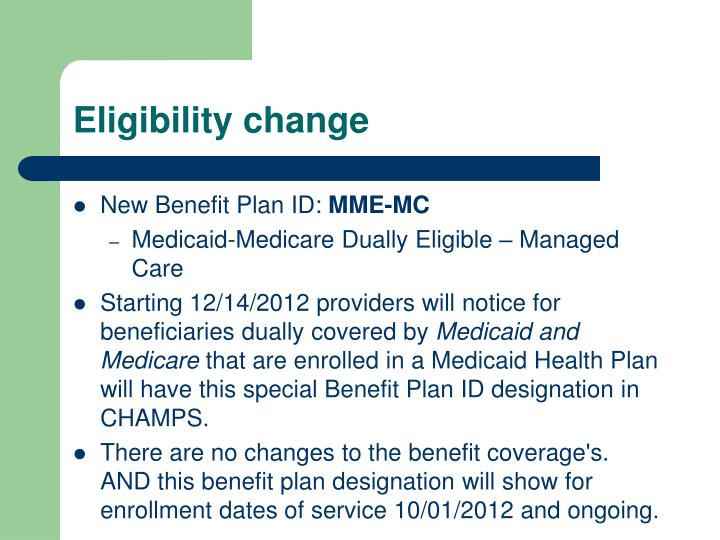 Eligibility change