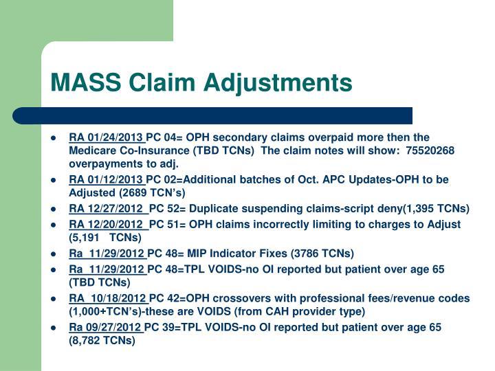 MASS Claim Adjustments