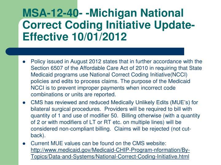 MSA-12-40- -Michigan National Correct Coding Initiative Update-Effective 10/01/2012