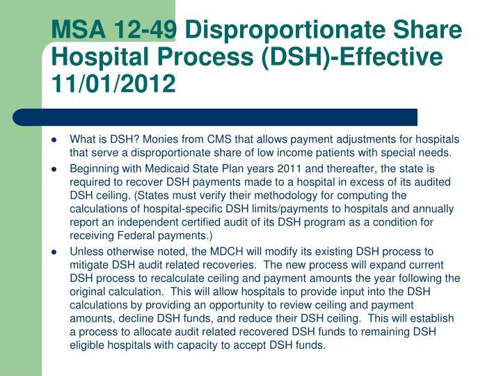 MSA 12-49 Disproportionate Share Hospital Process (DSH)-Effective 11/01/2012