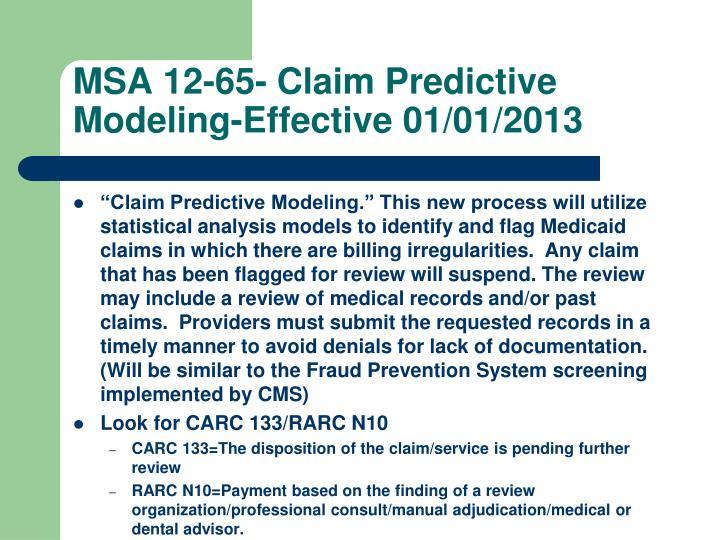 MSA 12-65- Claim Predictive Modeling-Effective 01/01/2013