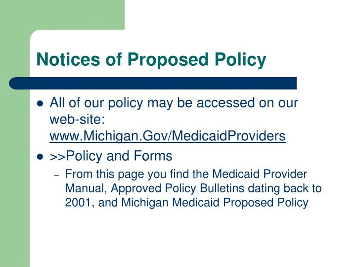 Notices of Proposed Policy